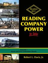 Reading Company Power In Color Volume 1: Steam and First Generation Diesels