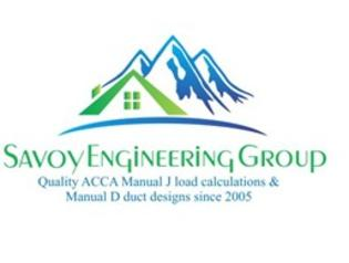 Savoy Engineering Group - Quality ACCA Manual J load calculations & Manual D duct designs since 2005! www.load-calculations.com