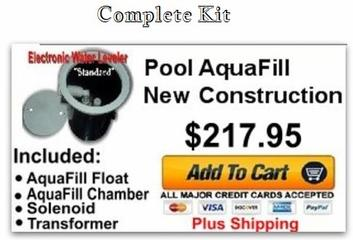 Pool AquaFill New Construction(Complete Kit)