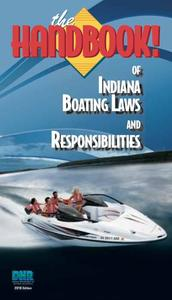 Indiana Boating Laws and Responsibilities, boating handbook.