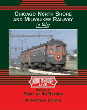 Chicago North Shore and Milwaukee Railway in Color Volume 2