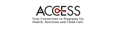 Access - Your Connection to Programs for Health, Nutrition and Child Care