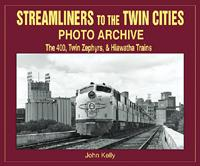 Streamliners to the Twin CitiesPhoto Archive by John Kelly.