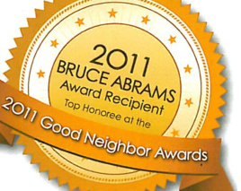 2011 Bruce Abrams Good Neighbor Award