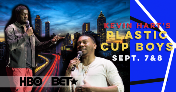 Atlanta comedy uptown comedy punchline comedy laughing skull Kevin Hart Plastic Cup Boys