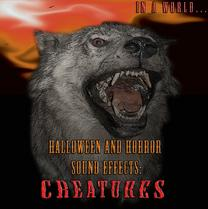 Halloween and Horror Sound Effects: Creatures Whether you're searching for the terrifying roar of Bigfoot or the ominous sounds of flesh eating Zombies we've got you covered. If you've been searching for the sound of Bats, Rats, Dinosaurs, Swamp Alligators, Fire breathing Dragons, maggots in rotting flesh, cadaver flies, and even Aliens we have all of these and more. This collection is filled with an amazing assortment of the eerie, spine chilling creature sounds that make your skin crawl. Yeti growls, Tyrannosaurus Roars, Bat screeches, Banshee shrieks, Lycanthrope snarls, Snake hisses, are all here on this monstrous collection of Hollywood Horror Creatures Sound Effects.his collection is filled with the highest quality, amazing assortment of the eerie, spine chilling creature sound effects that will make your skin crawl - perfect for Halloween and Horror time.