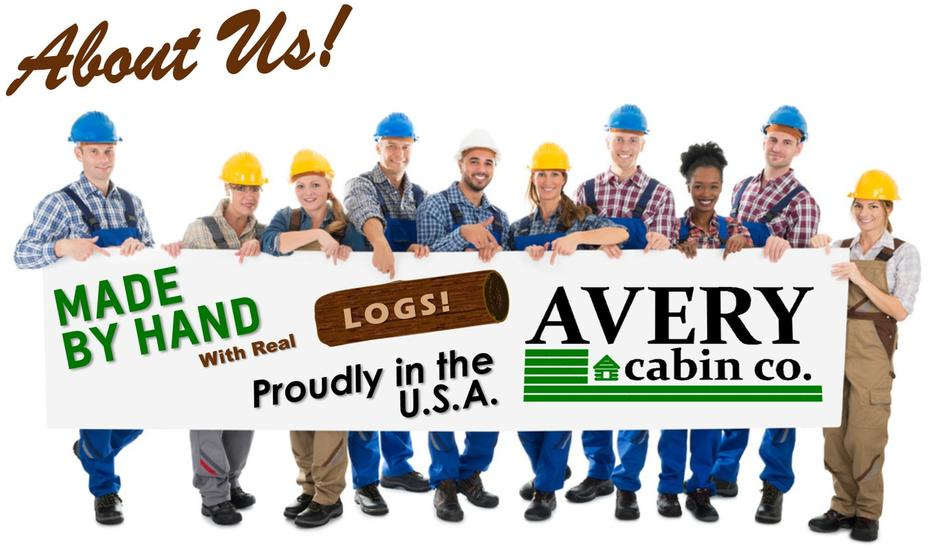 Avery Cabin Co. About Us.