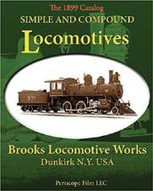 Brooks Locomotive Works Simple and Compound Locomotives