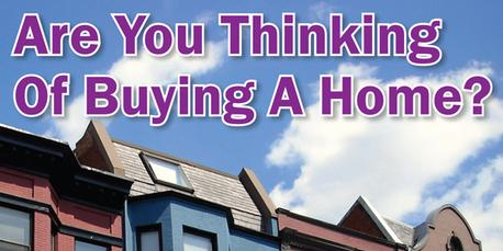 Are You Thinking of Buying a Home?