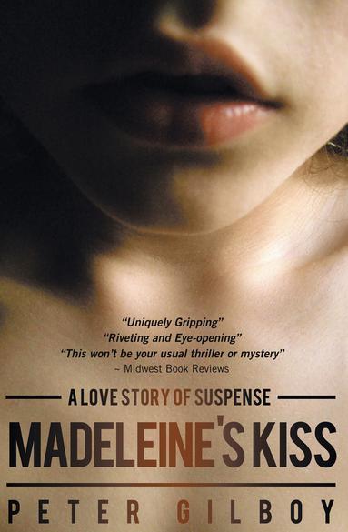 Madeleine's Kiss