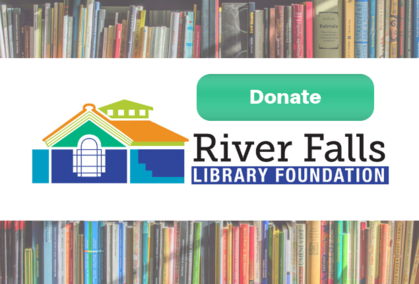 Donate to the River Falls Library Foundation