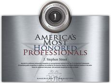 J Stephen Street America's Most Honored Professionals