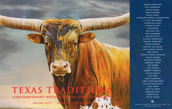 TEXAS TRADITIONS, CONTEMPORARY ARTISTS OF THE LONE STAR STATE by Michael Duty and Susan Hallsten McGarry