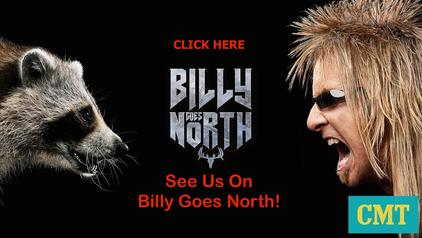 See us on Billy Goes North - Billy The Exterminator!