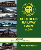Southern Railway Power In Color Volume 1 Covered Wagons and Switchers by Kurt Reisweber