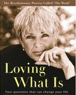 "Cover of ""Loving What Is"" book by Byron Katie"