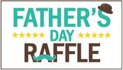 Father's Day Fundraiser Raffle