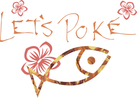 Let's Poke' offers Fresh, Healthy, Tasty, and Fun food eat in or take out