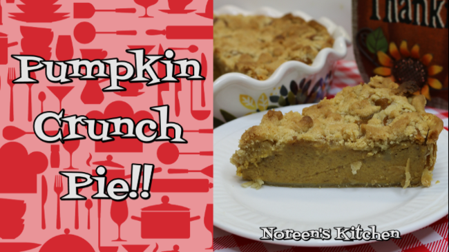Noreen's Kitchen, Pumpkin Crunch Pie Recipe