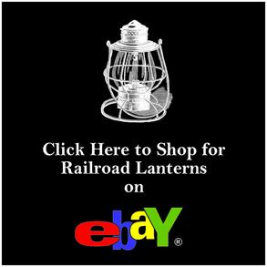 Click Here to Shop for Railroad Lanterns on eBay.