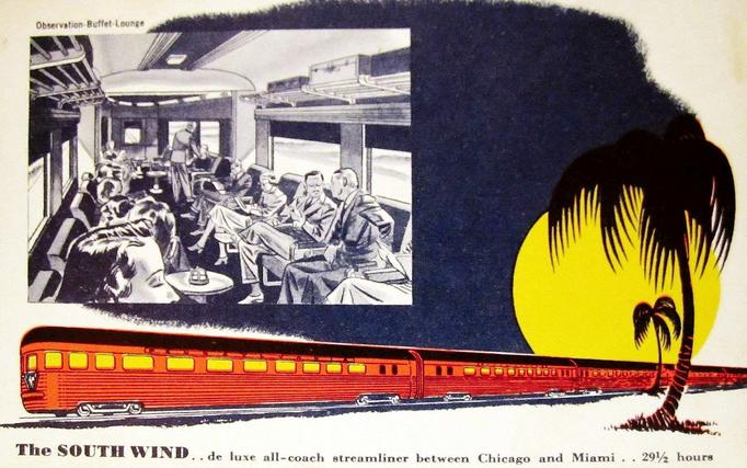 Postcard ad for the train, circa 1940s: The SOUTH WIND—de luxe all coach streamliner between Chicago and Florida.