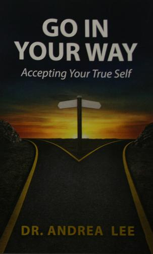 Go In Your Way: Accepting Your True Self
