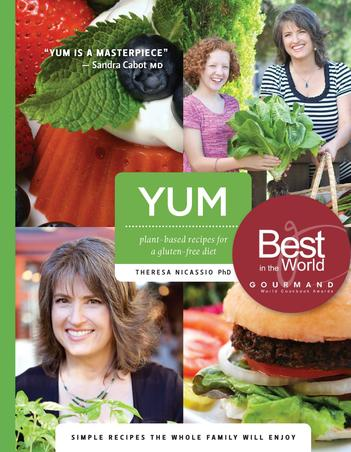 Award-Winning YUM: Plant-Based Recipes For A Gluten-Free Diet