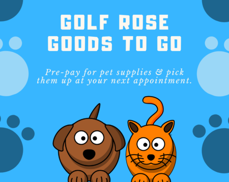 Golf Rose Goods to Go | Golf Rose Animal Services