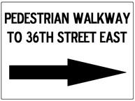 Pedestrian Walkway Signs with Arrow