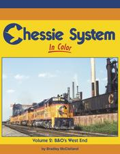 Chessie System In Color Volume 2: B&O West End