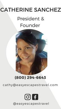 Easy Escapes Travel President & Founder - Catherine Sanchez
