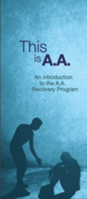 "Link to AA brouchure ""This is A.A."""