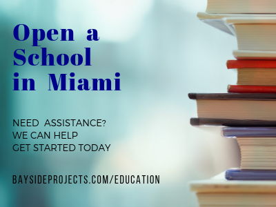 Bayside Projects: Open a School in Miami
