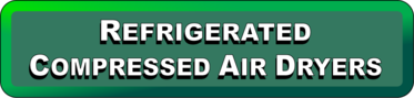 Go to Refrigerated Compressed Air Dryers