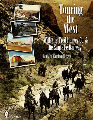 Touring the West With the Fred Harvey Co. and the Santa Fe Railway