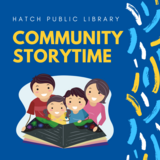 Storytime Kits at Hatch Public Library - Storytime fun for the whole family