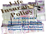 Income Tax Rebate & Life Insurance Policies