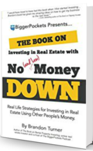 Investing in Real Estate with No and Low Money Down eBook