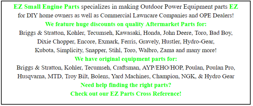EZ Small Engine Parts FREE SHIPPING on Outdoor Power Parts