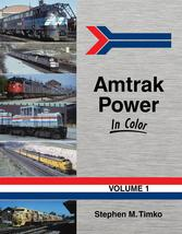 AMTRAK Power in Color, Vol. 1