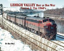 Lehigh Valley Best of Bob Wilt Volume 1: The 1960's
