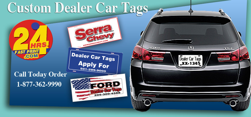 Custom Dealer Tags 205 453 4313