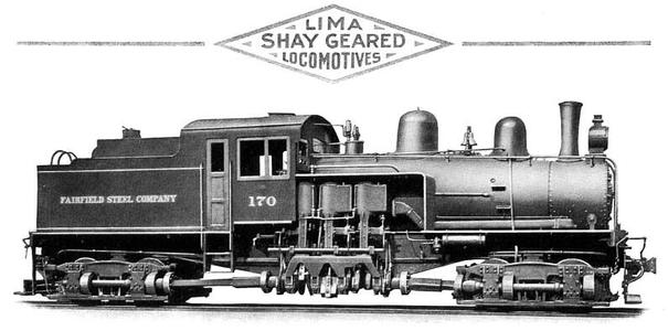 Class B Shay (3-cylinder, 2 truck) steam locomotive – Fairfield Steel Company 170. Lima serial number 2982, October 1918.