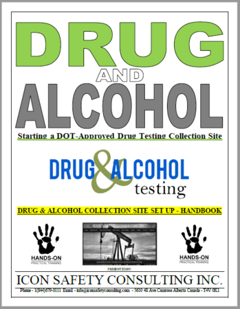 DRUG AND ALCOHOL Site Set Up - ICON SAFETY CONSULTING INC.