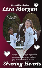Sharing Hearts by Lisa Morgan, girls' horse stories