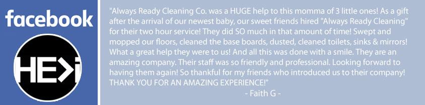 Facebook review of Always Ready Cleaning. Always Ready Cleaning was a huge help.