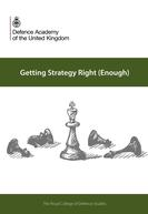 RCDS Strategy book - Getting Strategy Right (Enough) - edited by Craig Lawrence