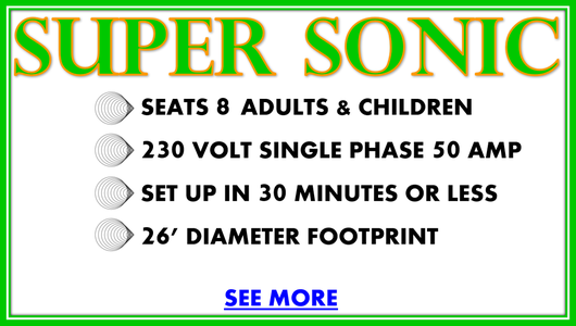 super sonic fair ride for rent details, seats 8 adults and children, 230 volt single phase 50 amp, set up in 30 minutes or less, 26' diameter footprint, see more