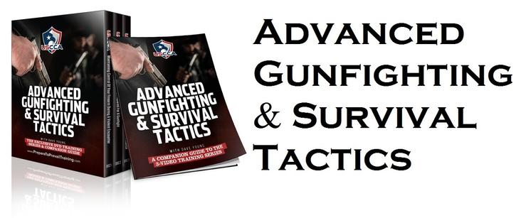 Advanced Gun Fighting & Survival Tactics