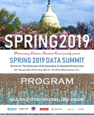 "PESC SPRING 2019 DATA SUMMIT PROGRAM | May 8-10, 2019 | Washington DC | Dupont Circle Hotel | ""State of Technology & Standards in Higher Education"""